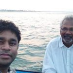 Mani Ratnam and a r rehman