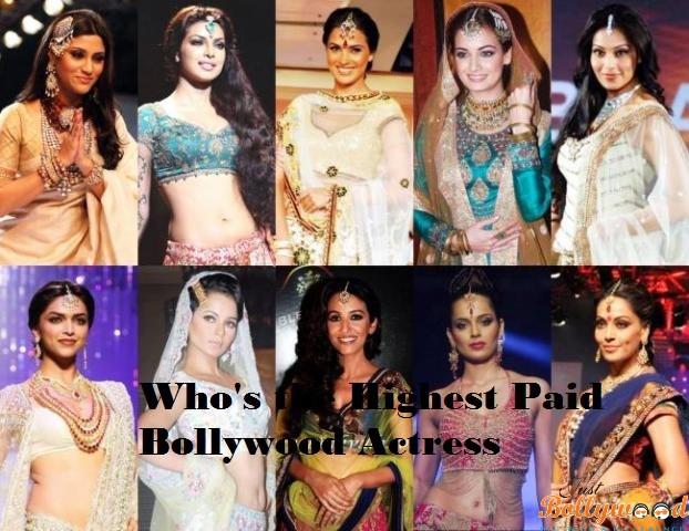 Top 10 Highest Paid Bollywood Actress