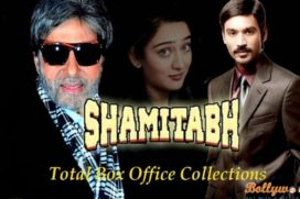 Shamitabh 1st week Box Office Collection