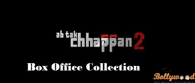 Ab Tak Chappan 2- First Week Box Office Collection