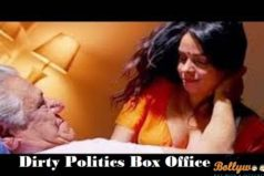 Dirty Politics 1st weekend box office collection