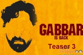 Gabbar – Puzzling His Fans Akshay Kumar Is Back With Teaser 3