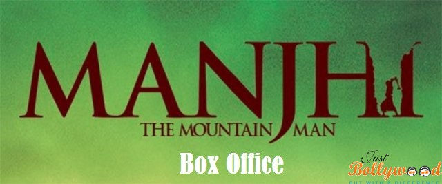 Manjhi The Mountain Man 1st Weekend Box Office Report