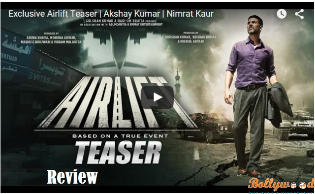 Airlift Movie Teaser review