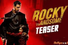 Catch the Rocky Handsome Teaser
