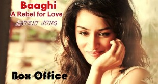 Baaghi 1st Weekend Box Office Report