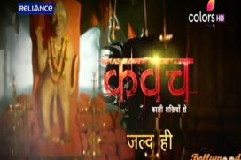 Kawach Colors TV Serial Wiki, Review, Cast, Videos, Song