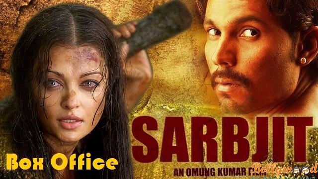 Sarbjit – 1st Weekend Box Collection