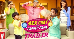 Catch the Sex Chat With Pappu & Papa Trailer