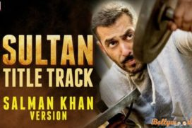 Catch The Audio of 'Salman Khan' Version Of Sultan Title Track