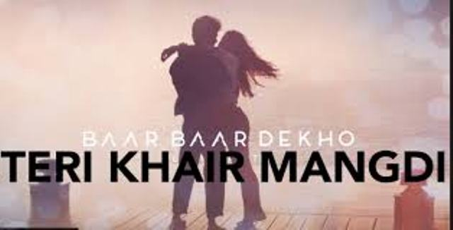 Teri Khair Mangdi song