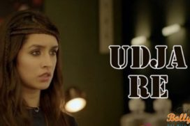 Catch the new song Udja Re from Rock On 2 featuring Shraddha Kapoor