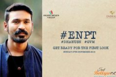 Wait till 27th November to catch the 1st look Of Dhanush's ENPT