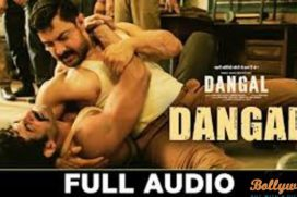 Catch the Dangal Title Track's Full Audio