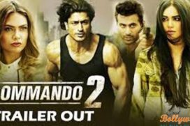 Catch Action-packed Trailer of Commando 2 featuring Vidyut, Esha, Adah & Freddy