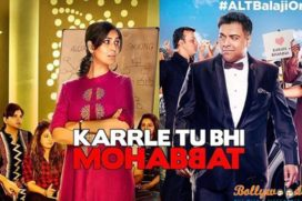 Catch the trailer of web series – Karle Tu Bhi Mohabbat