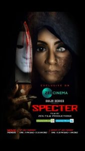 Phycho Thriller Film SPECTER Will Chill Your Spine Says Filmaker and Lead Actress Zenofer Fathima.