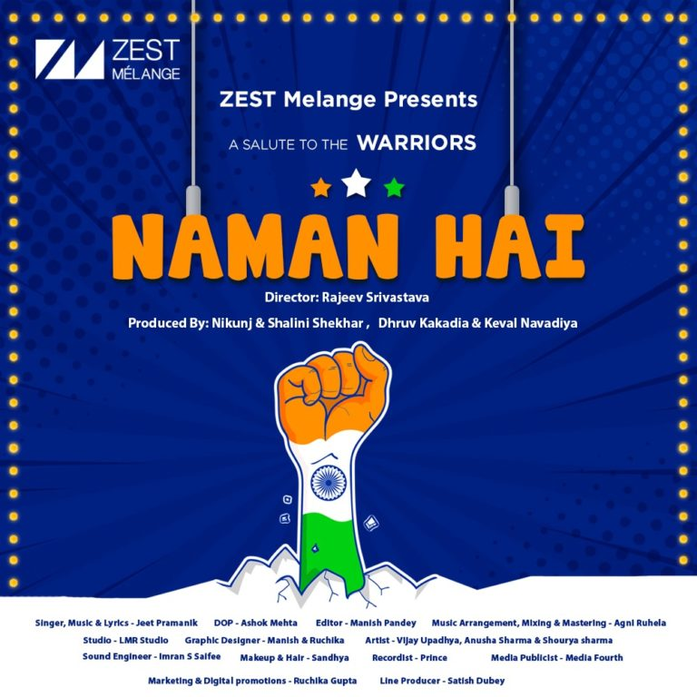 """""""Our song, Naman Hai is an ode to Indian Prime Minister Narendra Modi and his remarkable leadership', resonate Dhruv Kakadia for Zest Melange."""