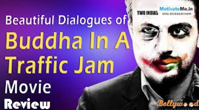 Buddha in a Traffic Jam – Movie Review