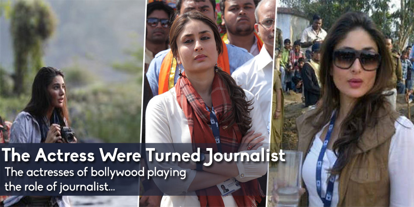 Bollywood Actresses Playing Journalists on Screen